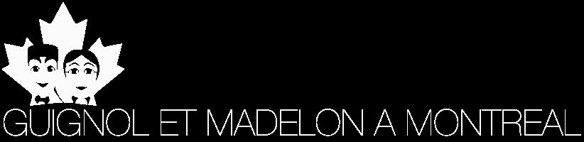 Guignol et Madelon à Montréal